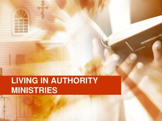 LIVING IN AUTHORITY MINISTRIES