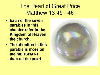 The Pearl of Great Price Matthew 13:45 - 46