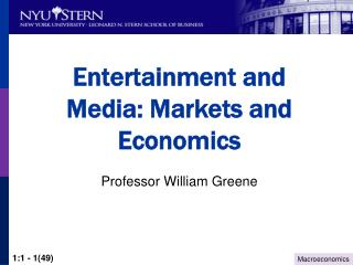 Entertainment and Media: Markets and Economics
