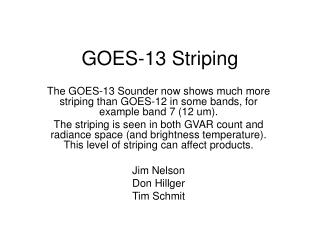GOES-13 Striping