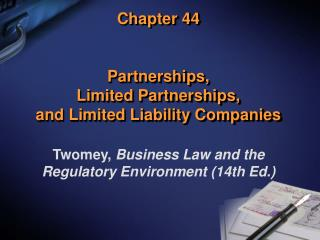 Chapter 44 Partnerships,  Limited Partnerships,  and Limited Liability Companies