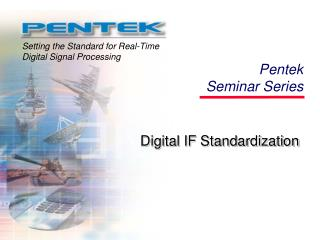 Digital IF Standardization