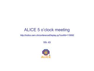 ALICE 5 o'clock meeting