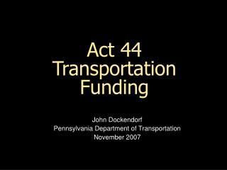 Act 44 Transportation Funding