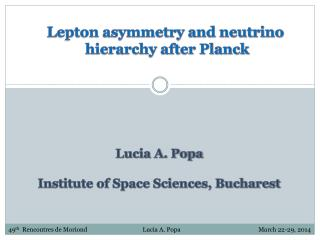Lepton asymmetry and neutrino  hierarchy after Planck