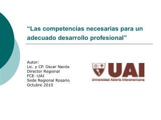 """""""Las competencias necesarias para un adecuado desarrollo profesional"""""""