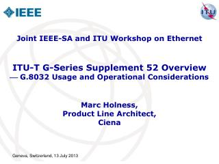 ITU-T G-Series Supplement 52 Overview  G.8032 Usage and Operational Considerations