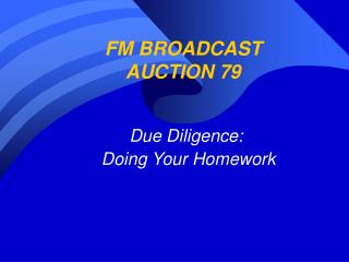 FM BROADCAST AUCTION 79