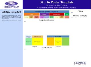 34 x 46 Poster Template Prepared by: Ken Cothran Center for Research and Collaborative Activities