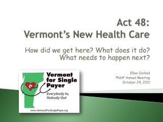 Act 48: Vermont's New Health Care