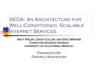 SEDA: An Architecture for Well-Conditioned, Scalable Internet Services