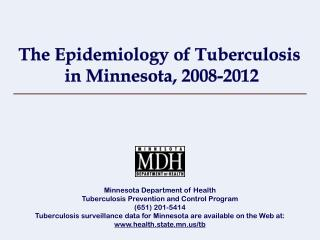 The Epidemiology of Tuberculosis   in Minnesota, 2008-2012