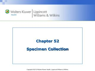 Chapter 52 Specimen Collection