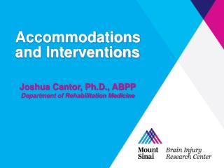 Accommodations and Interventions