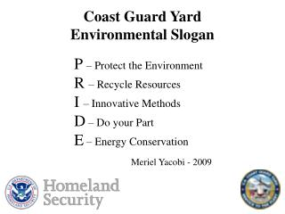 Coast Guard Yard Environmental Slogan