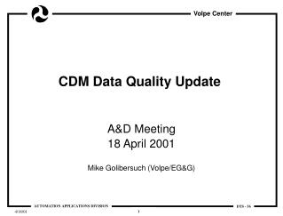 CDM Data Quality Update