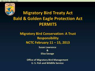 Migratory Bird Treaty Act  Bald & Golden Eagle Protection Act PERMITS