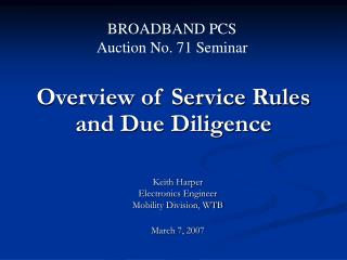 Overview of Service Rules and Due Diligence