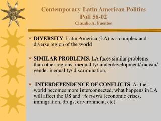 Contemporary Latin American Politics Poli 56-02 Claudio A. Fuentes