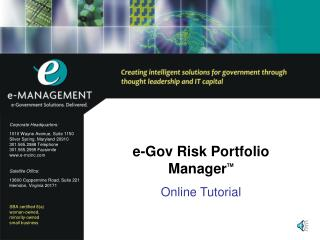 e-Gov Risk Portfolio Manager TM Online Tutorial
