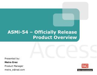 ASMi-54 – Officially Release Product Overview