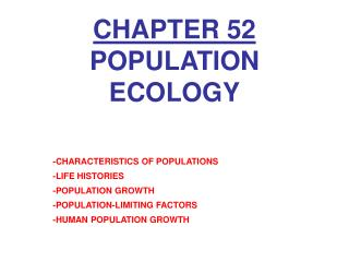 CHAPTER 52 POPULATION ECOLOGY
