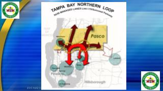 Pasco�s Northern Loop � Managed Lanes
