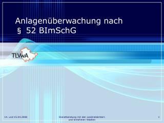 Anlagenüberwachung nach  § 52 BImSchG