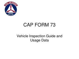 CAP FORM 73