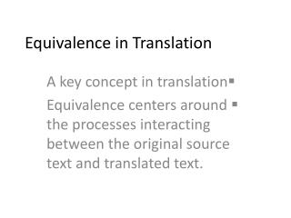 Equivalence in Translation