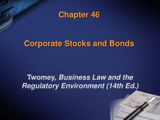 Chapter 46 Corporate Stocks and Bonds