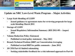 Update on NRC Low-Level Waste Program – Major Activities