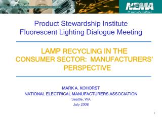 Product Stewardship Institute Fluorescent Lighting Dialogue Meeting