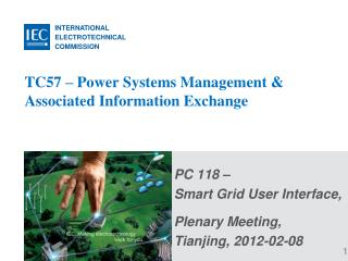 TC57 – Power Systems Management & Associated Information Exchange
