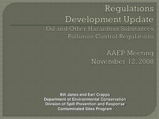 Bill Janes and Earl Crapps Department of Environmental Conservation