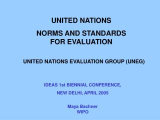 UNITED NATIONS NORMS AND STANDARDS FOR EVALUATION