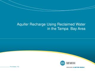 Aquifer Recharge Using Reclaimed Water in the Tampa  Bay Area