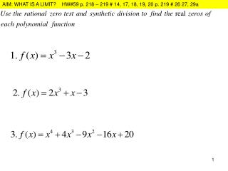The limit as x approaches a number whose function value is definite: