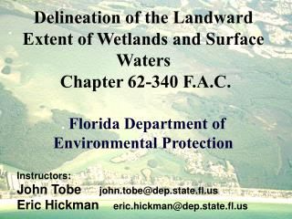 Delineation of the Landward Extent of Wetlands and Surface Waters  Chapter 62-340 F.A.C.