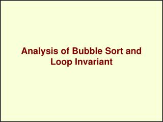 Analysis of Bubble Sort and Loop Invariant