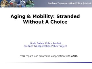 Aging & Mobility: Stranded Without A Choice