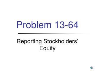 Problem  13-64