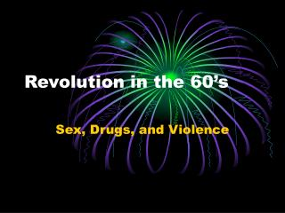 Revolution in the 60's