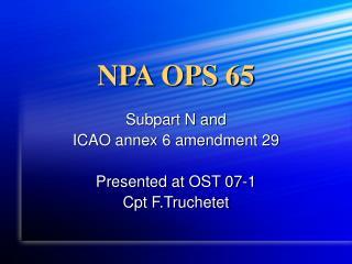 NPA OPS 65