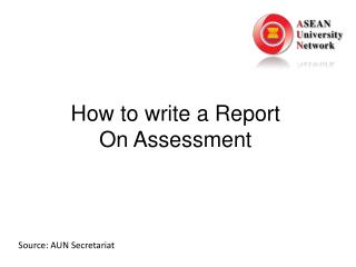 How to write a Report On Assessment