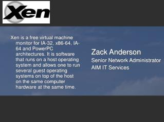 Zack Anderson Senior Network Administrator AIM IT Services