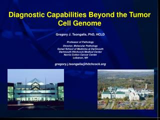 Diagnostic Capabilities Beyond the Tumor Cell Genome