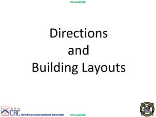 Directions  and  Building Layouts