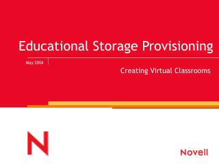 Educational Storage Provisioning