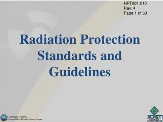 Radiation Protection Standards and Guidelines
